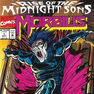 """Unspoken Issues #41c - """"Rise of the Midnight Sons"""" - """"Morbius"""" #1"""