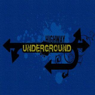 Highway Underground: 6.21.14