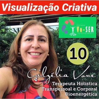 Visualização Criativa 10 por Gilzélia Vone