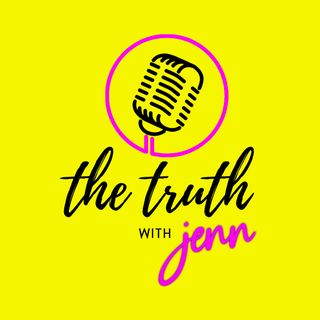 The Truth with Jenn Episode 7 | Overcoming Childhood Adversity with Amiee Berry