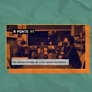 A Ponte #1 - Clerisson Araújo