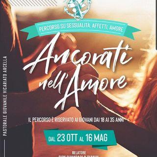 """Ancòra153 - S3 E1 - Ancorati Nell'Amore - """"In Principio"""""""