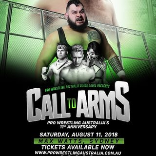 ENTHUSIASTIC REVIEWS #48: Pro Wrestling Australia Black Label - Call To Arms 2018 Watch-Along