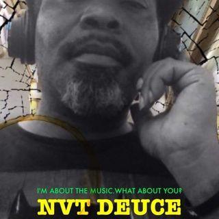 NVT DEUCE: THE MONDAY VIBE CONSCIOUS