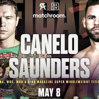 Rope A Dope: Canelo vs Saunders Preview! Canelo is the Fighter Folks Love To Hate!
