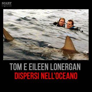 Tom e Eileen Lonergan - Immersione fatale