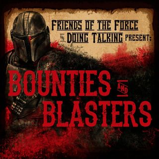 "Bounties and Blasters: Chapter 7 ""The Reckoning"""