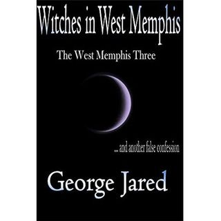WITCHES IN WEST MEMPHIS-George Jared
