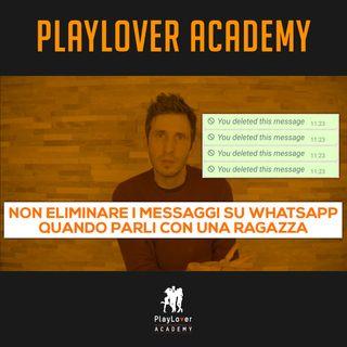 598 - Non eliminare i messaggi WhatsApp quando parli con una ragazza