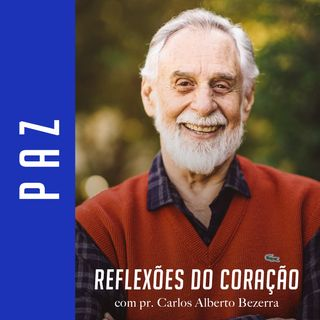 PAZ // Reflexões do Coração
