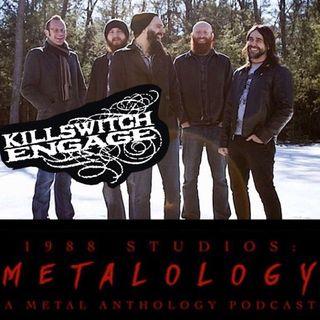 Killswitch Engage [SE2/EP4]
