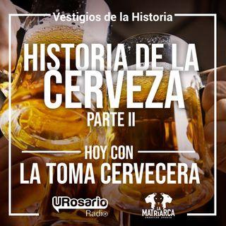 La historia de la cerveza  Parte II