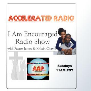 I am Encouraged Radio 8/6/2016