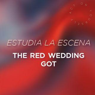 Estudia la escena: The Red Wedding (GOT)