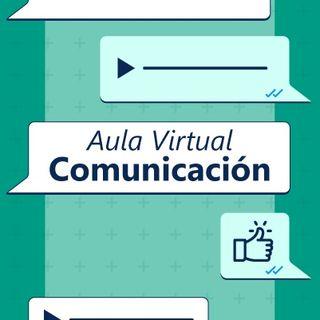 Ep. 01 - La comunicación: Un reto con los estudiantes en la virtualidad