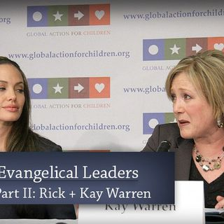 Rick and Kay Warren — The New Evangelical Leaders, Part II