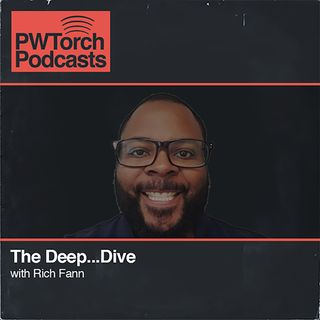 PWTorch Podcast - The Deep...Dive w/Rich Fann