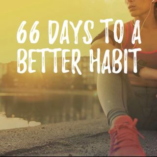 66 DAYS TO A BETTER HABIT CHALLENGE/ Episode #40: The Big Question...Why Are You Challenging Yourself?