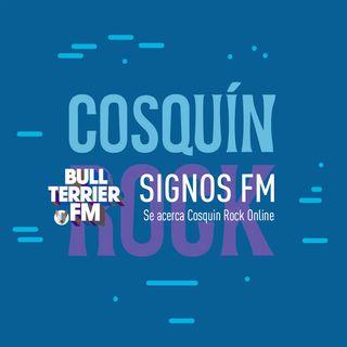 SignosFM #827 Se acerca Cosquín Rock Online