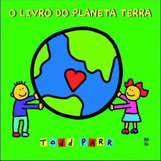 O livro do planeta terra ( Todd Parr)