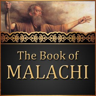 Why The Book Of Malachi?