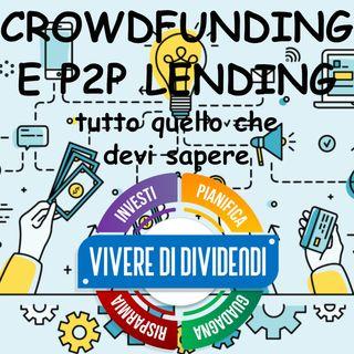 CROWDFUNDING E P2P lending tutto quello che devi sapere per investire consapevolmente