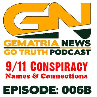GoTruth-2018.04.29 9/11 Conspiracy: Name & Connections 2 of 3