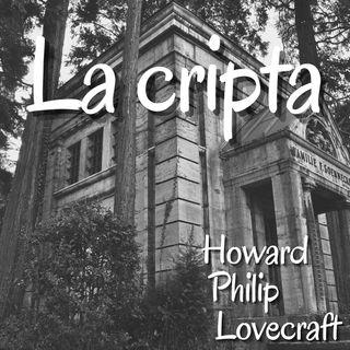 La cripta - Howard Philip Lovecraft