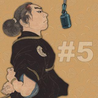 Ep. 5 - Capitolo 2: Gli strumenti dello Hojōjutsu
