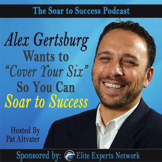 """Alex Gertsburg Wants to """"Cover Your Six"""" and Prevent Legal Landmines in Your Business"""