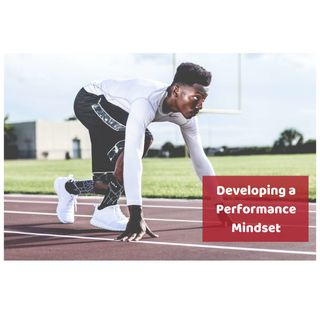Platinum Success Podcast - Episode 12 - Developing a Performance Mindset
