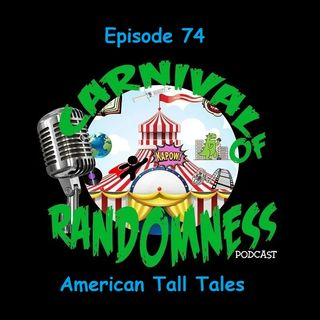 Episode 74 - American Tall Tales