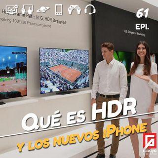 HDR: Qué es y de qué me sirve tenerlo en mi Televisor.