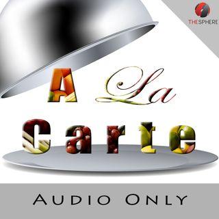 A La Carte (Audio)