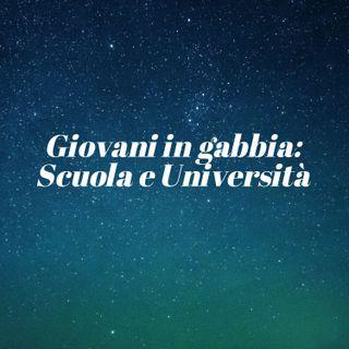 Giovani in gabbia: Scuola e Università
