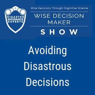 Avoiding Disastrous Decisions