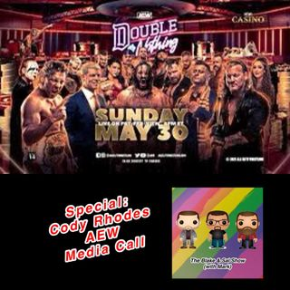 Special Episode: Cody Rhodes AEW Media Call (Double or Nothing 2021)