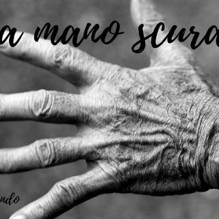 La mano scura