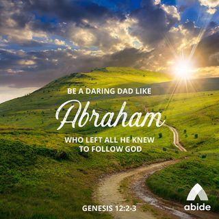 Daring Dads of the Bible: Abraham
