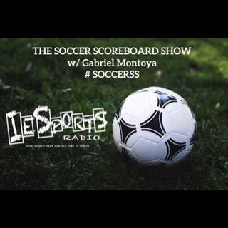 The Soccer Scoreboard Show- Champions league final Preview, Premier league race, MLS and Liga MX roundup