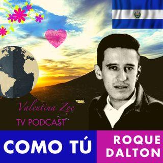 COMO TÚ Poema Roque Dalton 🥰💌 | POEMAS CLANDESTINOS Roque Dalton sv | Antologia Valentina Zoe 🌻