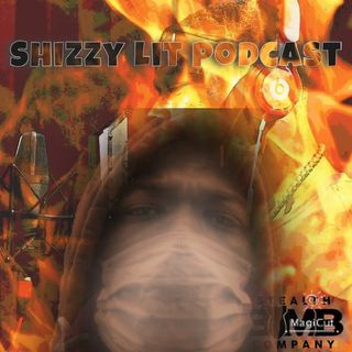 Shizzy lit podkast #3 (Actions Louder Than Words)