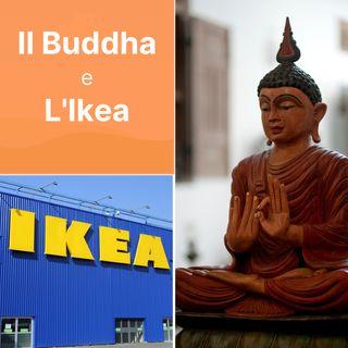 Il Buddha e l'Ikea