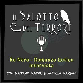 Re Nero, romanzo gotico - intervista a Massimo Mayde