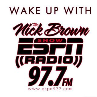 Best of the Nick Brown Show April 8th, 2016