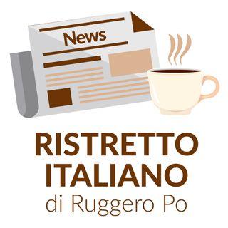 Ristretto Italiano - 30 gennaio 2021