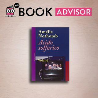 """Acido solforico"" di Amélie Nothomb: il reality show in cui bisogna sopravvivere"