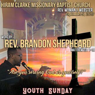 Hiram Clarke MBC 9.9.18 - Reverend Brandon Shepheard Sermon