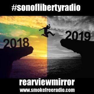 #sonoflibertyradio - 2018 rearviewmirror