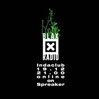 Blax Radio 1912 | Indaclub | Gli artisti del ClubtoClub 2018